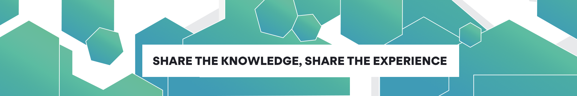 Share the Knowledge Share the Experience